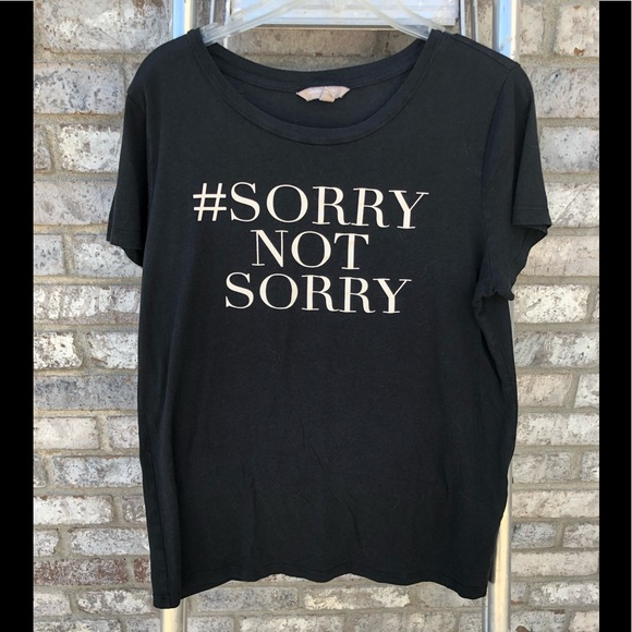 Banana Republic Tops - Banana Republic sorry not sorry T-shirt Large